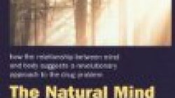 The Natural Mind: An Investigation of Drugs and the Higher Consciousness