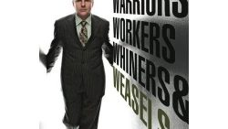 Warriors, Workers, Whiners & Weasels
