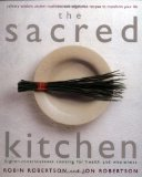 The Sacred Kitchen: Higher-Consciousness Cooking for Health and Wholeness