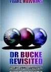 Dr Bucke Revisited, Cosmic Consciousness – Quantum Consciousness